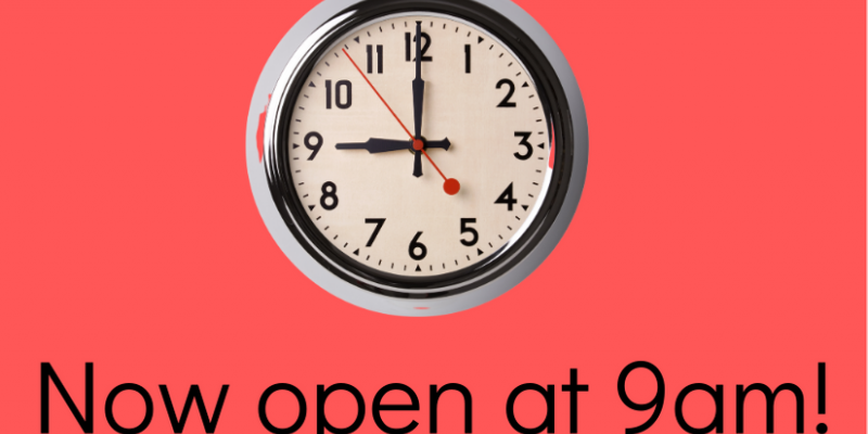 Library now opens at 9 am